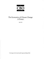 The Economics of Climate Change: A Primer