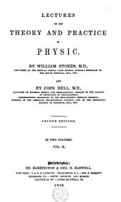 Lectures on the Theory and Practice of Physic: Volume 2
