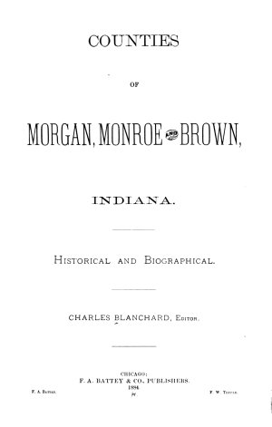 Counties of Morgan  Monroe and Brown  Indiana
