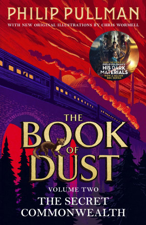 The Secret Commonwealth  The Book of Dust Volume Two