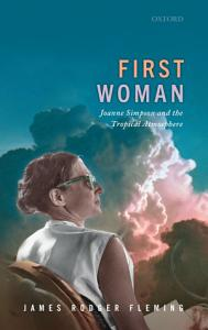 First Woman  Joanne Simpson and the Tropical Atmosphere PDF