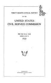 Annual Report of the United States Civil Service Commission: Volume 38