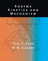 Enzyme Kinetics and Mechanism