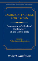 Jamieson  Fausset  and Brown Commentary  Volume 4 PDF
