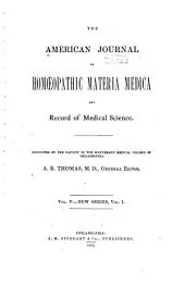 The American Journal of Homoeopathic Materia Medica and Record of Medical Science: Volume 5