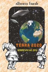 Terra 2020: Sobrevivi ao 2012