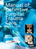 Manual of Definitive Surgical Trauma Care 3E