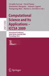 Computational Science and Its Applications –- ICCSA 2009: International Conference, Seoul, Korea, June 29--July 2, 2009, Proceedings, Part 1