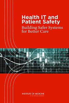 Health IT and Patient Safety