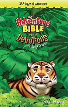 The Adventure Bible for NIrV  Book of Devotions for Early Readers PDF