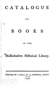 Catalogue of Books in the Massachusetts Historical Society Library