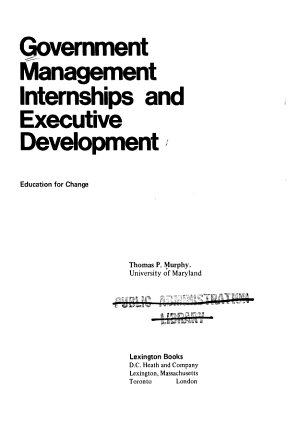 Government Management Internships and Executive Development: Education for Change