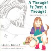 A Thought Is Just a Thought: A Story of Living with OCD