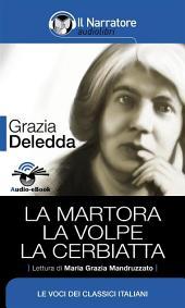 La Martora - La Volpe - La Cerbiatta (Audio-eBook)