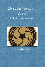 Okinawan Martial Arts Center; Student Progress Manual