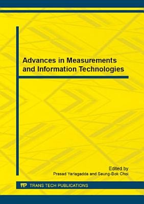 Advances in Measurements and Information Technologies PDF