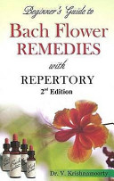 Beginner's Guide to Bach Flower Remedies With Repertory