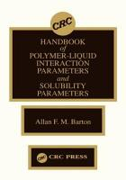 Handbook of Polymer Liquid Interaction Parameters and Solubility Parameters PDF