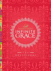 Infinite Grace: The Devotional