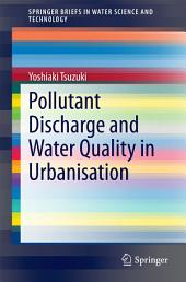 Pollutant Discharge and Water Quality in Urbanisation