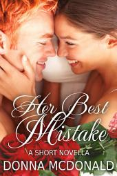 Her Best Mistake (Contemporary Romance)