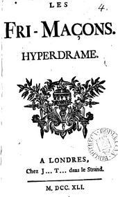 Les fri-maçons. Hyperdrame: Volume4