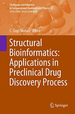 Structural Bioinformatics  Applications in Preclinical Drug Discovery Process