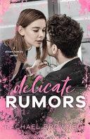 Delicate Rumors