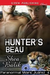 Hunter's Beau [Paranormal Wars: Juarez 4]