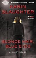 Blonde Hair  Blue Eyes PDF