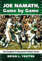 Joe Namath, Game by Game