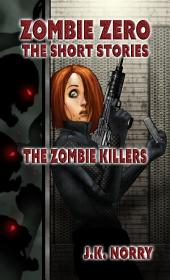 The Zombie Killers