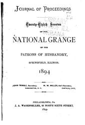 Journal of Proceedings of the ... Session of the National Grange of the Patrons of Husbandry: Volumes 28-30