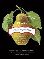 In Late Winter We Ate Pears