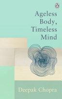 Ageless Body  Timeless Mind PDF