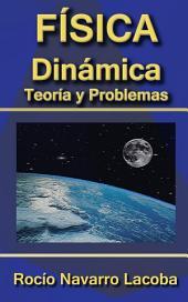 Dinámica - Teoría y ejercicios resueltos
