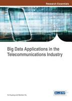 Big Data Applications in the Telecommunications Industry PDF