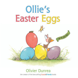 Ollie's Easter Eggs (a Gossie & Friends book)