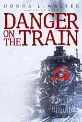 Danger On The Train Book PDF