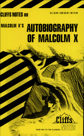 CliffsNotes On Malcolm X S Autobiography Of Malcolm X