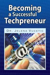 Becoming a Successful Techpreneur