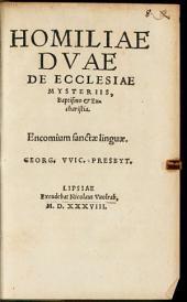 Homiliae Dvae De Ecclesiae Mysteriis, Baptismo et Eucharistia: Encomium sanctae linguae