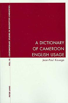 A Dictionary of Cameroon English Usage PDF