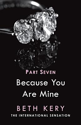 Because I Need To  Because You Are Mine Part Seven