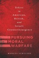 Pursuing Moral Warfare