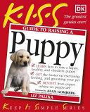 KISS Guide to Raising a Puppy PDF