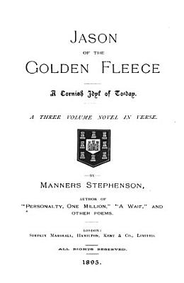 Jason of the Golden Fleece  a Cornish Idyl of Today PDF