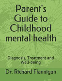 Parent s Guide to Childhood Mental Health PDF