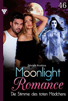 Moonlight Romance 46     Romantic Thriller PDF