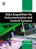 Practical Data Acquisition for Instrumentation and Control Systems PDF
